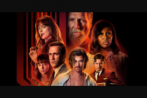 Weekend Edition – Win One of Ten In-Season Double Passes to See Bad Times at The El Royale