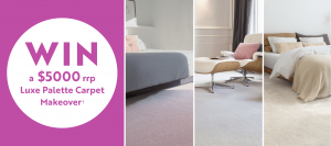 Carpet Court – Win a $5,000 Luxe Palette Carpet makeover