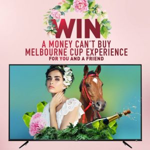 TCL Electronics – Win an Ultimate Melbourne Cup Carnival Trip for 2 to Melbourne valued at up to $4,600