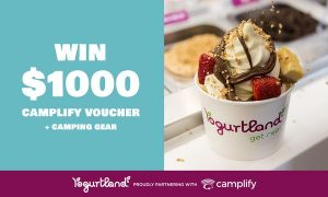 Yogurtland – Win a $1,000 Camplify gift voucher plus camping gear items valued at up to $1,000