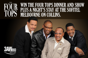 3AW – Win Two Tickets to The Four Tops Dinner and Show on Wednesday 5th December 2018.