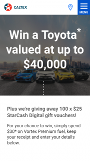 Caltex – Win a Toyota of Your Choice Or a $25 Card (prize valued at $44,000)