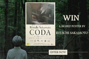 Dendy – Win a Signed Poster By Ryuichi Sakamoto
