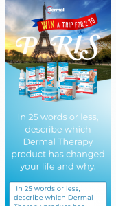 """Dermal Therapy – """"win a Trip for 2 to Paris"""" (prize valued at $15,000)"""