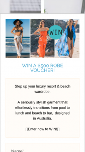 Get Robed – Win a Robe $500 Voucher (prize valued at $500)