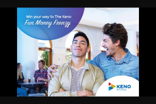 NOVA FM – Win Your Way to The Keno Fun Money Frenzy for The Chance to Take Home $100000 (prize valued at $100)