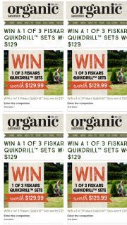 Organic Gardener – Will Receive a Fiskars Quickdrill Set Worth $129. (prize valued at $387)