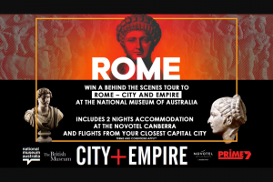 Prime7 – Win an Exclusive Behind The Scenes Tour for Two People to Rome (prize valued at $2,500)