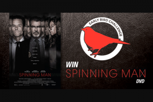 """River1467 Mildura – """"spinning Man"""" on DVD Thanks to Defiant Screen Entertainment and Go Into The Weekly Draw for $50 to Spend at The Dockside Café."""