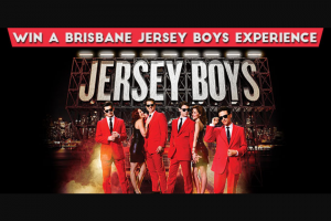 4ro – Win a Trip for 2 to Brisbane to Experience Jersey Boys With VIP Meet The Cast Experience and Accommodation at The 5 Star Stamford Plaza Brisbane