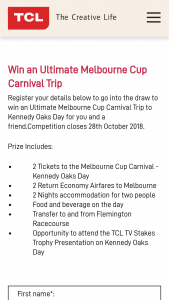 TCL – Win The Ultimate Melbourne Cup Carnival Trip for You and a Friend Courtesy of Tcl Electronics (prize valued at $4,600)