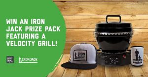 The Bottle-O – Win 1 of 2 Velocity grills valued at $250 plus an Iron Jack Cap and Iron Jack Stubby Cooler OR 1 of 5 runner-up prize packs