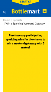 Bottlemart-Sip'n Save – Win a A Sparkling Weekend Getaway for You & 5 Friends (prize valued at $6,621)