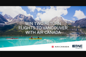 Brisbane Airport – Win Two Return Flights to Vancouver With Air Canada (prize valued at $5,663)