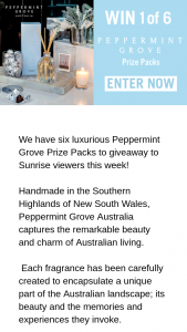 Channel 7 – Sunrise – Win 1/6 Luxurious Peppermint Grove Prize Packs  (prize valued at $676)
