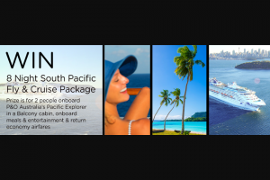 Cruise Megastore – of a South Pacific Fly and Cruise Package for 2 Including (prize valued at $1,948)