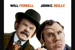 Female – on of 20 X Holmes & Watson Tickets Starring Will Ferrell and John C Reilly (prize valued at $600)
