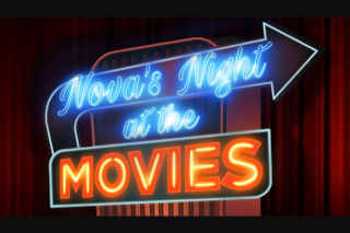 Nova 106.9 FM – Tickets to Nova's Night at The Movies Preview Screening Enter Your Details Below