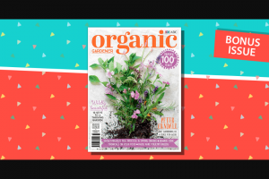 Organic Gardener Mag – Win a Prize Pack Valued at Over $220 (prize valued at $222)