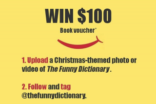 The Funny Dictionary Christmas competition $100 multi prizes – Win Christmas Christmascompetition Winning Winner Thefunnydictionary (prize valued at $225)