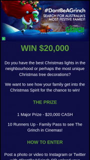 Universal Pictures and The Grinch – Win $20000 for Christmas (prize valued at $20,000)