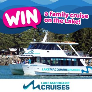 Lake Macquarie Tourism – Win 1 of 4 family cruise packages
