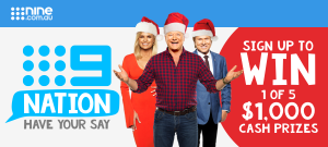 Nine Network – 9Nation New Members – Sign Up to Win 1 of 5 cash prizes of $1,000 each.png