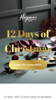 Haymes 12 Days of Christmas – Will Receive a Gift Pack to The Value of $350. (prize valued at $4,200)