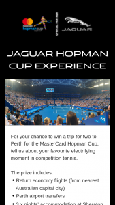 Jaguar – Win Trip to Perth for Hopman Cup Experience (prize valued at $6,250)