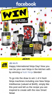 JBHiFi – Win 1 of 4 Nutri Ninja Machines Including One New Ninja Intellisense (valued at $449) Simply Like this Post and Tell Us The Recipe You Are Inspired to Create With The New Smart Ninja