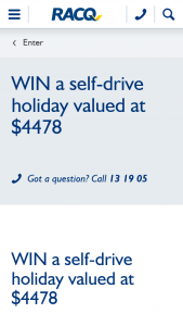 RACQ – Win a Self-Drive Holiday of Their Own Design (prize valued at $3,000)