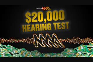 Southern Cross Austereo Triple M's Hearing test – Win You $20000 (prize valued at $20,000)