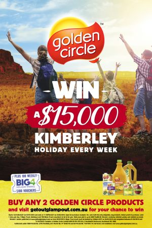 Golden Circle – Get Out Glamp Out – Win 1 of 7 holidays to The Kimberley valued at $15,000 each OR 1 of 700 Big4 Holiday vouchers valued at $100 each