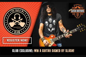 Triple M Club – Win a Gibson Les Paul Signed Guitar By Slash?