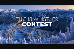 Whistler Canada – Win a Trip to Whistler Incl (prize valued at $12,945)