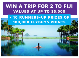 Click Frenzy – Win a flybuys travel Escape trip for 2 to Fiji valued at up to $5,000