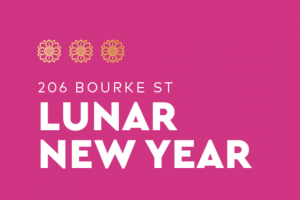 206 Bourke Street – Win this Lunar New Year (prize valued at $1,000)