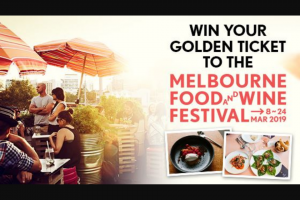 Channel Ten – Win The Golden Ticket to 5 of The Most Coveted Events on The Festival's 17-day Calendar (prize valued at $842)