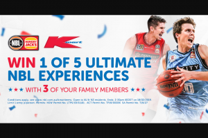 Hungry Jack – NBL / KMart – Win Trip for Family to an Nbl Semi Finals Game Held In March 2019 Ends 230pm Aedst (prize valued at $300)