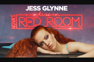 Nova FM See Jess Glynne live in Nova's Red Room – Win One (1) Prize Each