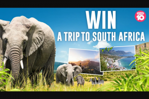 Win a Fantastic Holiday to South Africa (prize valued at $15,000)