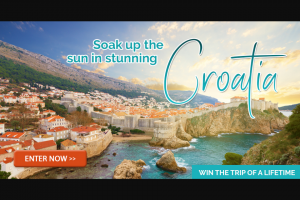 Your Chance to – Win – Your Choice to Cruise Or Do a Fly Drive Tour Through The Beautiful Country of Croatia for 8 Nights (prize valued at $9,916)
