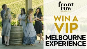9Now – Front Row Melbourne – Win a VIP Melbourne Experience for 4 people (flights and accommodation included)