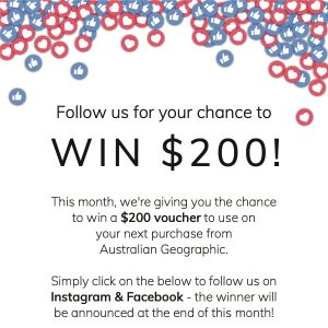 Australian Geographic Shop – Win a $200 voucher to use on your purchase on Australian Geographic