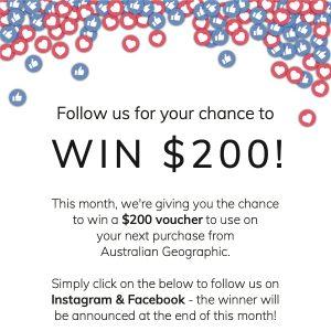 Australian Geographic Shop – Win a $200 voucher to use on your purchase on Australian Geographic