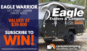 Caravan Camping Classifieds – Win an Eagle Trailers and Campers inclusive of all on road costs and dealer delivery valued at up to $41,995
