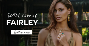 FAIRLEY – Win a $500 voucher
