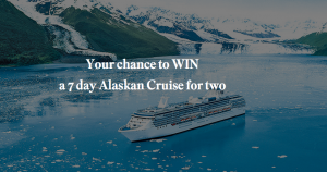 Scenic – Getaway – Win a 7-day Princess Cruises Voyage of the Glaciers cruise in Alaska for 2 valued at $12,000