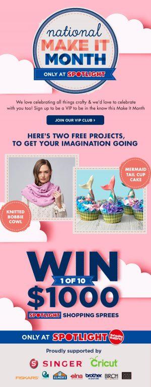Spotlight – #makeitmonth – Win 1 of 10 Spotlight Shopping Sprees valued at $1,000 each