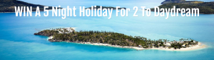 Travel Online – Win a trip for 2 and 5-night stay at Daydream Island Resort & Spa in the Whitsundays valued at up to $3,500